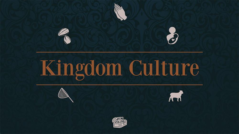 Kingdom Culture, Pt. 2