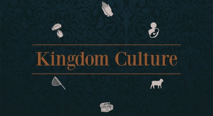 Kingdom Culture, Pt. 3
